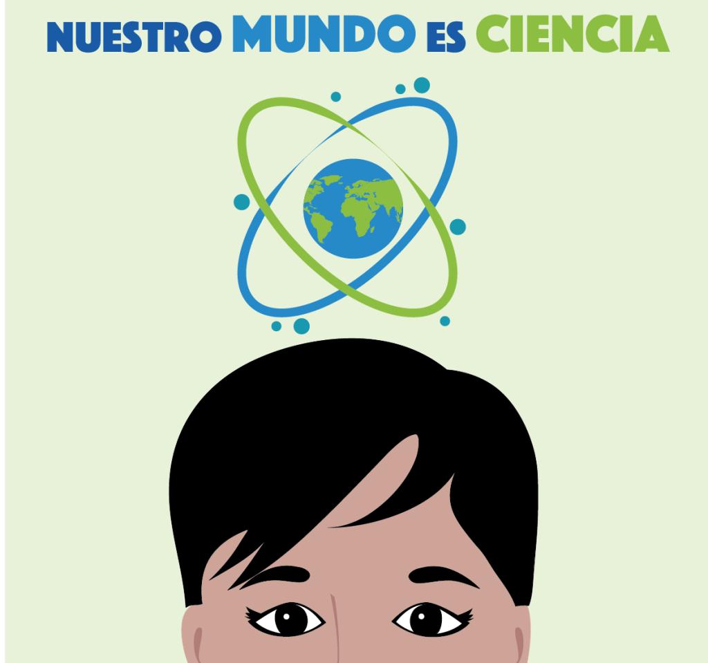 Nuestro mundo es Ciencia